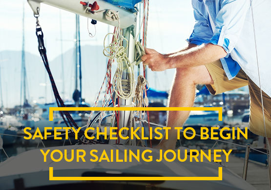 Safety checklist to begin your sailing journey - Nauticfan the maritime portal