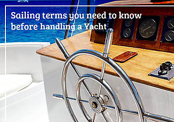 Sailing terms you need to know before handling a Yacht - Nauticfan the maritime portal